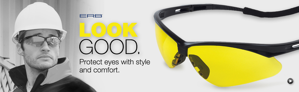 Look Good - ERB Safety Glasses