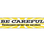 """Be Careful Carelessness Can Hurt You And Others"" Motivational Banner"