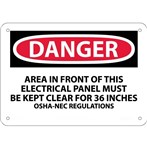 DANGER Area In Front Of This Electrical Panel Must Be Kept Clear... Sign