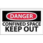 DANGER Confined Space: Keep Out Label