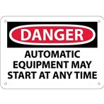 DANGER Automatic Equipment May Start At Any Time Sign