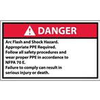DANGER Arc Flash And Shock Hazard Appropriate PPE Required ANSI Label, v. 2