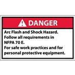 DANGER Arc Flash And Shock Hazard Follow NFPA 70 E Requirements ANSI Label
