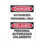 DANGER Authorized Personnel Only Sign (Bilingual)