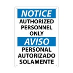 NOTICE Authorized Personnel Only Sign (Bilingual)