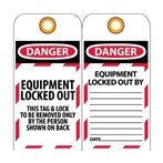 DANGER Equipment Locked Out Tags