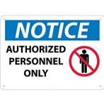 NOTICE Authorized Personnel Only Sign (with graphic)