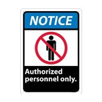 NOTICE Authorized Personnel Only ANSI Sign (with graphic)