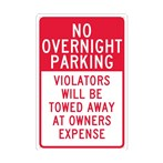 No Overnight Parking Violators Will Be Towed Away At Owners Expense