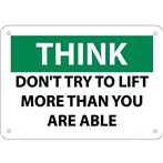 THINK Don't Try to Lift More Than You Are Able Sign