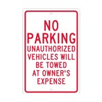 No Parking Unauthorized Vehicles Will Be Towed At Owner's Expense