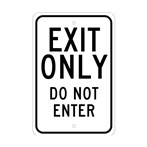 Exit Only Do Not Enter