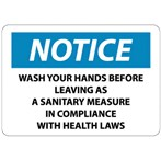 NOTICE Wash Your Hands Before Leaving... Label