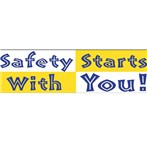 """Safety Starts With You"" Motivational Banners"