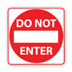 Do Not Enter, Square