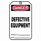 DANGER Defective Equipment Tags