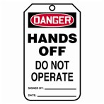 DANGER Hands Off/Do Not Operate Tags