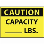 CAUTION Capacity __ lbs. Sign