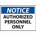 NOTICE Authorized Personel Only Label