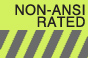 Non-ANSI Rated