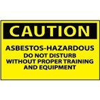 CAUTION Asbestos-Hazardous: Do Not Disturb Label