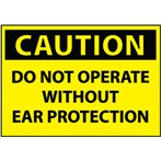 CAUTION Do Not Operate Without Ear Protection Label