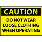 CAUTION Do Not Wear Loose Clothing When Operating Label
