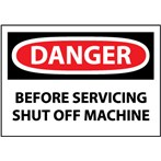 DANGER Before Servicing Shut Off Machine Label