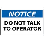 NOTICE Do Not Talk To Operator Label