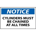 NOTICE Cylinders Must Be Chained At All Times Label
